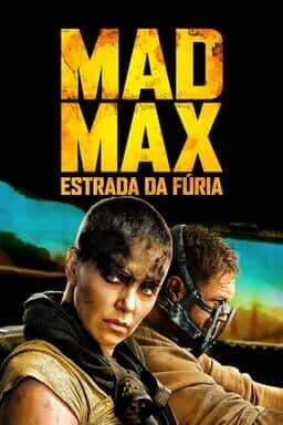 Mad Max: Estrada Da Fúria - Arte principal